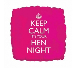 "Folija balons ""Keep calm it's your Hen Night"" (46 cm)"
